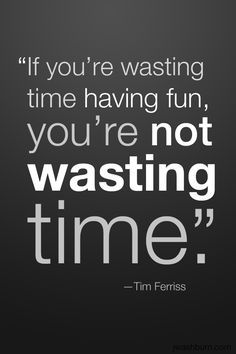 play-this quote is very true and i will live by it