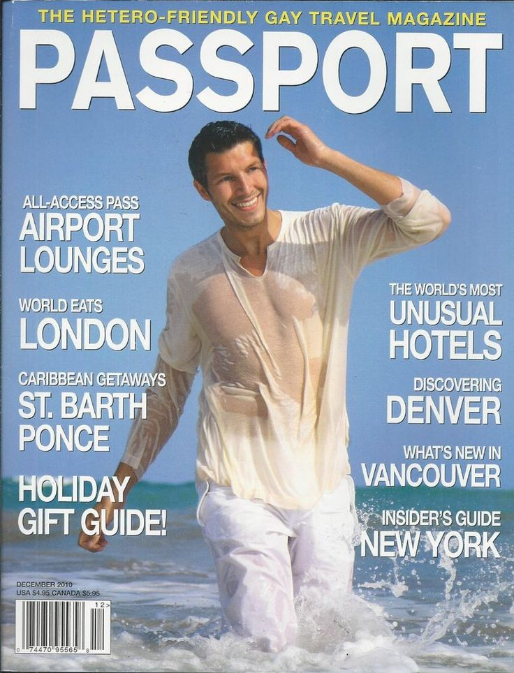 Passport gay magazine Airport lounges London St. Barth Unusual hotels Vancouver