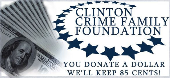 """The Bombardment of the Clinton Crime Family Foundation Continues 