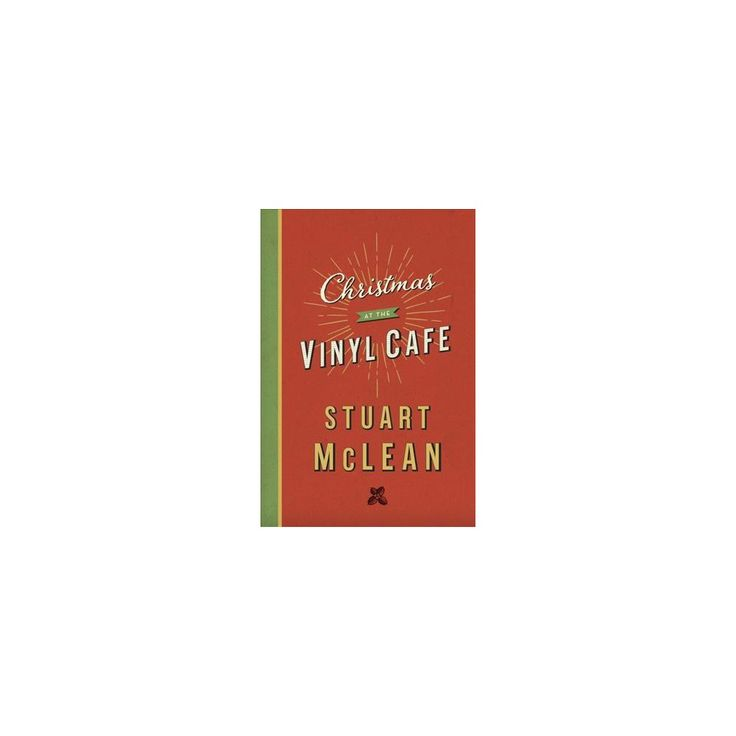 Christmas at the Vinyl Cafe (Hardcover) (Stuart Mclean)