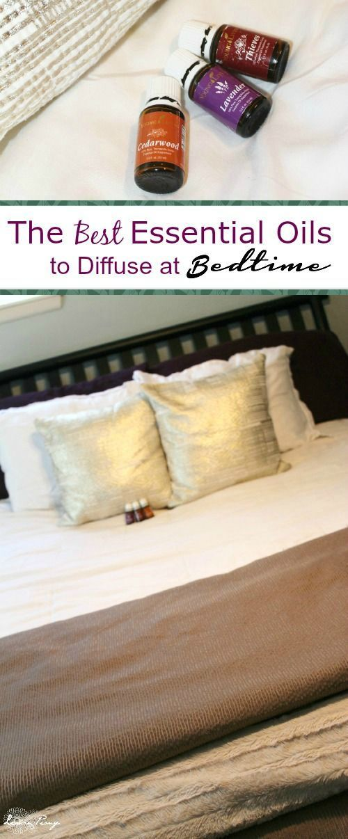 The Best Essential Oils for Bedtime! Which Oils to Use before you go to bed!