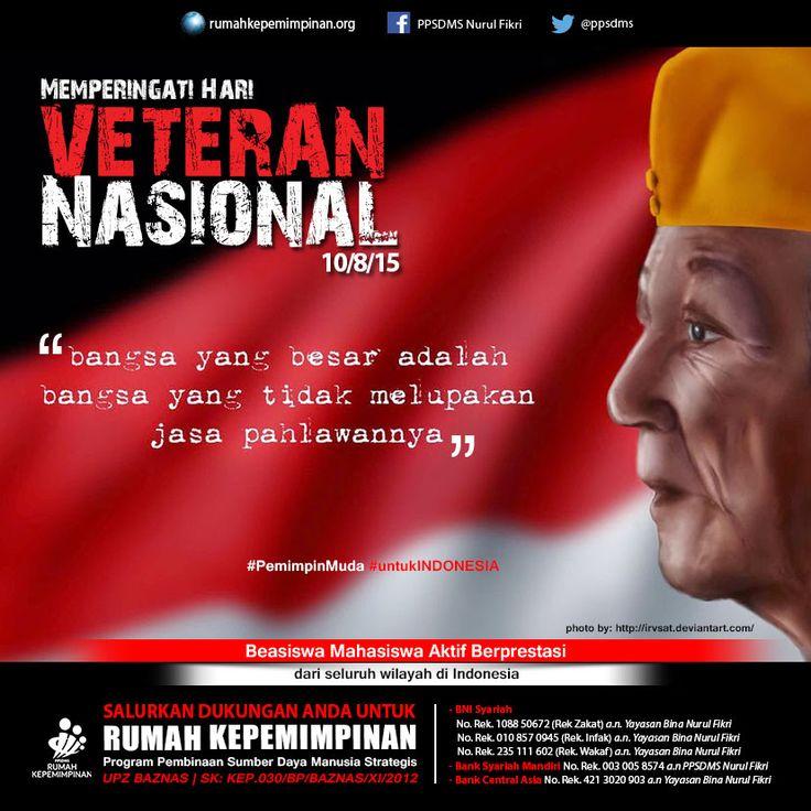 Memperingati Hari Veteran Nasional | Bangsa yang besar adalah bangsa yang tidak melupakan jasa pahlawannya. #PemimpinMuda