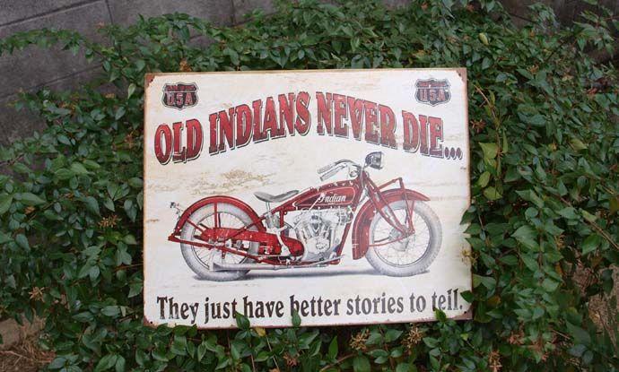 ブリキ看板 インディアンは死なない