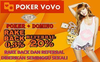 ---> PokerVoVo <---  Minimal dp/wd 25rb  Dapatkan BONUS REFERRAL 20% DAN BONUS RAKEBACK 0.3%  JACKPOT RATUSAN JUTA SETIAP HARI   NO ROBOT ... !!!  Melayani 6 Bank Lokal : BCA, BNI, BRI, Mandiri, Danamon, PANIN  Pelayanan Cepat dan Aman, Hubungi Customer Service :  * LiveChat : www.pokervovo.com * YM : pokervovo@yahoo.com * PIN BB : 2B4DD5F7 * Telp : +66830881676