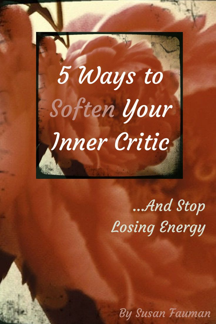 sample invitation letter for chins2 visa%0A   Ways to Soften Your Inner Critic and Stop Losing Energy