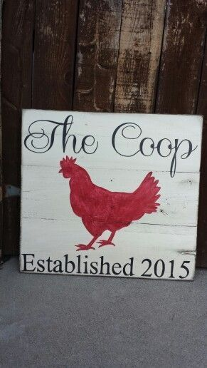 THE COOP sign. Adorable sign for a chicken coop. Hand Painted wooden signs. Find me on Facebook at Designs by Vena or email me for a custom quote at Designsbyvena@gmail.com. #designsbyvena #handmade #thecoop.