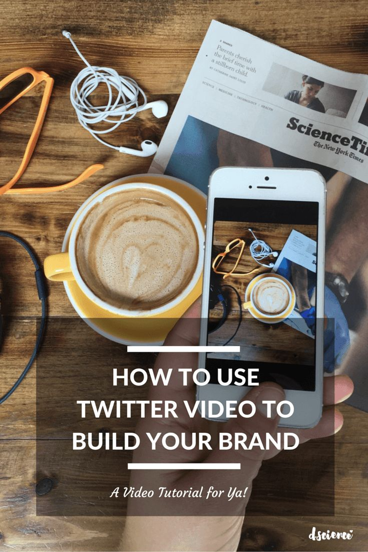 How to use Twitter Videos to build your brand
