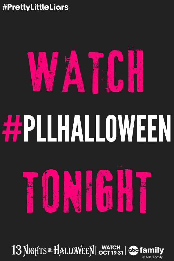 Watch #PLLHalloween TONIGHT at 8/7c on ABC Family! | 13 Nights of Halloween | Pretty Little Liars