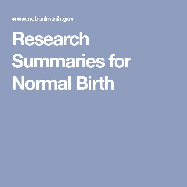 Research Summaries for Normal Birth
