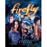 Firefly: The Official Companion: Volume Two (Paperback)By Joss Whedon