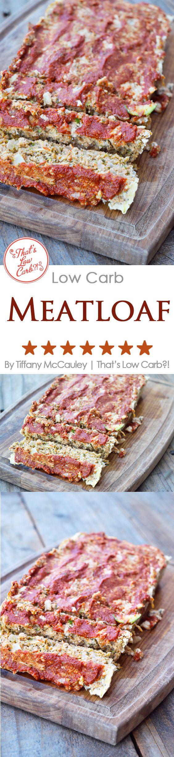 Low Carb Recipes | Low Carb Meatloaf | Meatloaf Recipes | Best Meatloaf Recipe ~ https://www.thatslowcarb.com