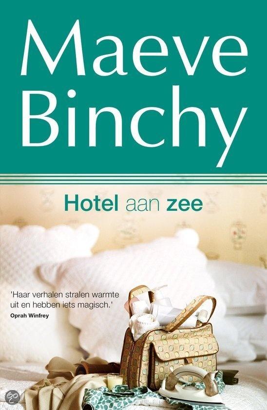 Vier sterren van mij, heerlijk boek weer! Hotel aan zee, Maeve Binchy