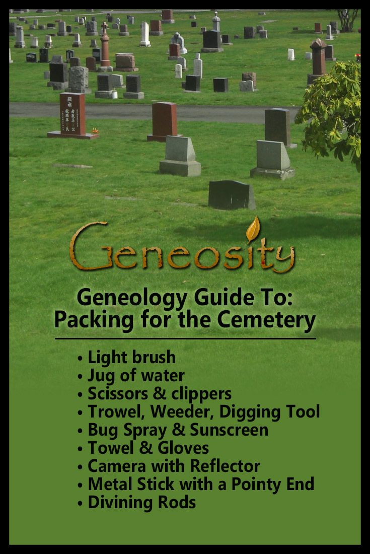 Genealogy guide to packing for the cemetery. Items that are ideal to pack when making a family research trip to a cemetery.