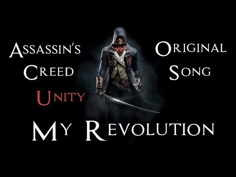 ASSASSIN'S CREED UNITY SONG - My Revolution by Miracle Of Sound - YouTube