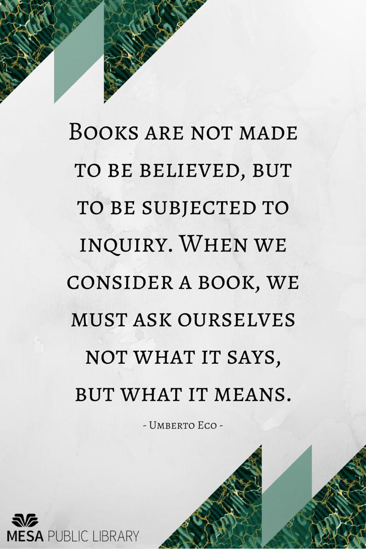 Quote from Umberto Eco.