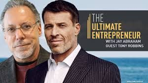 The Ultimate Entrepreneur EXCLUSIVE – Tony Robbins and Jay Abraham in London