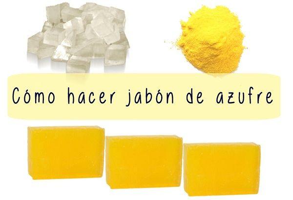 Cómo hacer Jabón de azufre ¡Aprende con esta receta paso a paso cómo puedes hacer Jabón de azufre para el acné, psoriasis y la dermatitis de forma fácil!