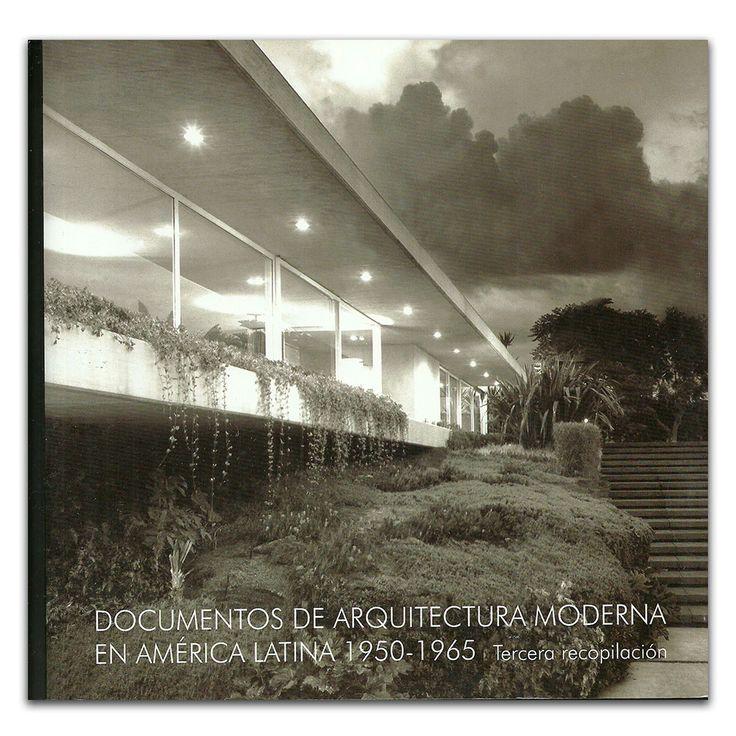 Documentos de arquitectura moderna en América Latina 1950-1965. Tercera recopilación – Varios – Calambur www.librosyeditores.com Editores y distribuidores.