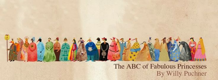 Willy Puchner - The ABC of Fabulous Princesses