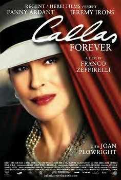 Callas Forever is a 2002 biographical film directed by Franco Zeffirelli, who co-wrote the screenplay with Martin Sherman. It is an homage to Zeffirelli's friend, internationally acclaimed opera diva Maria Callas, whom he directed on stage in Norma, La Traviata, and Tosca.