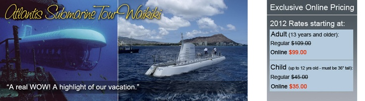 Oahu Activities, Waikiki & Honolulu Activities for Kids and Family, Atlantis Submarines Hawaii. Fun for those to young or old for other activities.