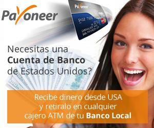 Regístrate y recibe tu MASTERCARD Payoneer EN CASA GRATIS, de verdad me gustaría recomendarte Payoneer. Es una enorme manera de recibir pagos de las empresas extranjeras. Ideal para profesionales y pequeñas empresas.