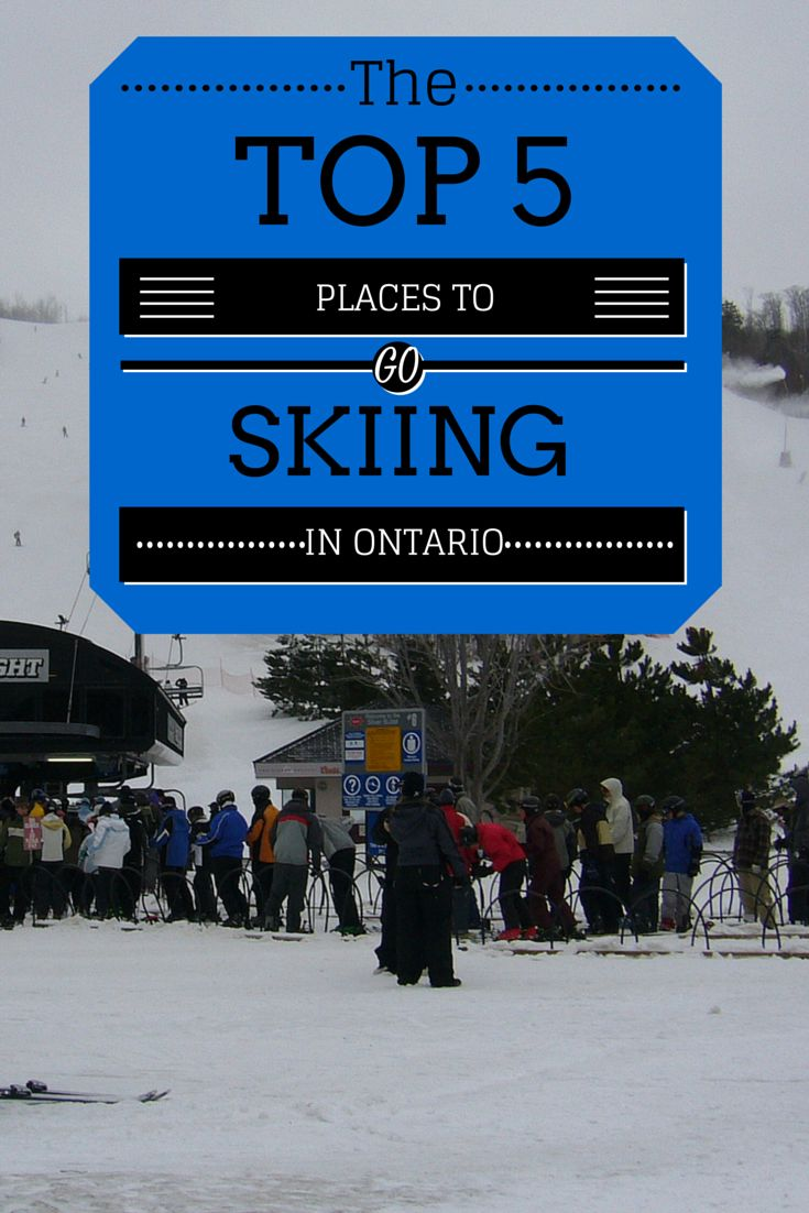 The Top 5 Places to Go Skiing in Ontario, Canada: http://justinpluslauren.com/top-5-places-to-ski-in-ontario/