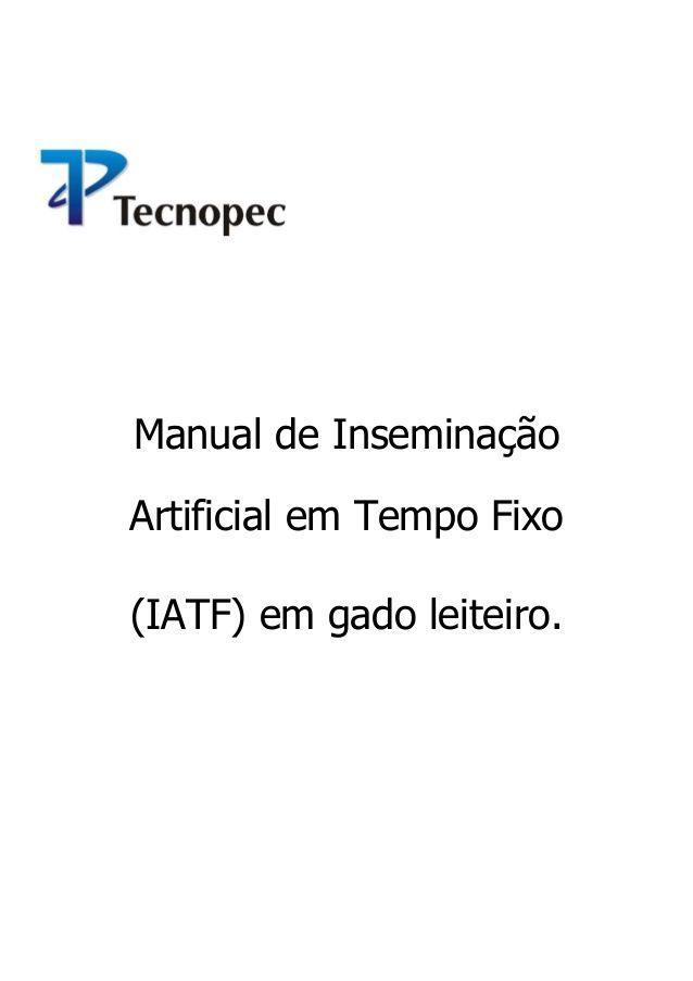 Manual de Inseminação Artificial em Tempo Fixo (IATF) em gado leiteiro.