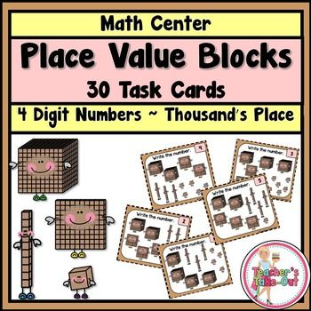 Place Value Blocks to the Thousand's Place includes 30 task cards to practice converting place value blocks to standard form. $