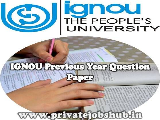 Here we have brought to you IGNOU Previous Year Question Paper which is one of the best options for preparation of IGNOU examinations. Indira Gandhi National Open University (IGNOU) conducts examination for each and every stream of education.  http://www.privatejobshub.in/2012/06/ignou-openmat-question-papers-solved.html