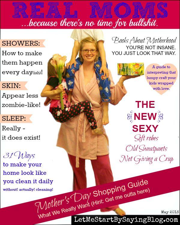 Real Moms Magazine by @LetMeStartBySaying for #MothersDay