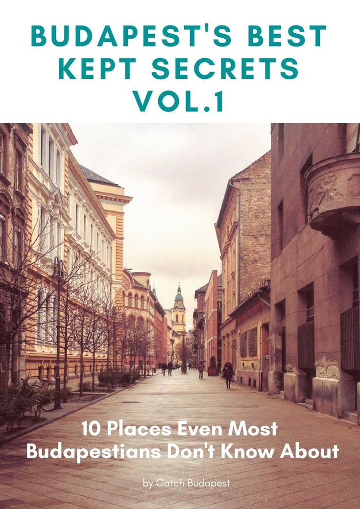 FREE EBOOK - Budapest's Best Kept Secrets Budapest's Best Kept Secrets – 10 Places Even Most Budapestians Don't Know About. Scratch below the surface and discover Budapest beyond its tourist attractions! #Budapest #FREE #ebook #secrets #CatchBudapest