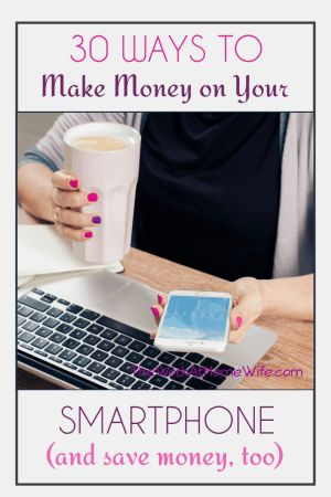 Awesome list of ways to make money with your smartphone