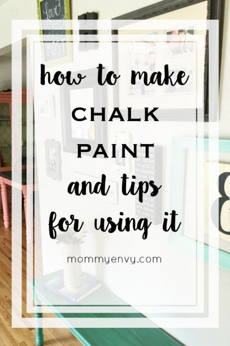 Did you know you can make your own chalk paint? Get my favorite recipes and tips for using DIY chalk paint. | www.mommyenvy.com
