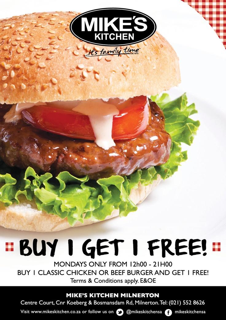 Mikes Kitchen Milnertonl Buy 1 get 1 FREE!