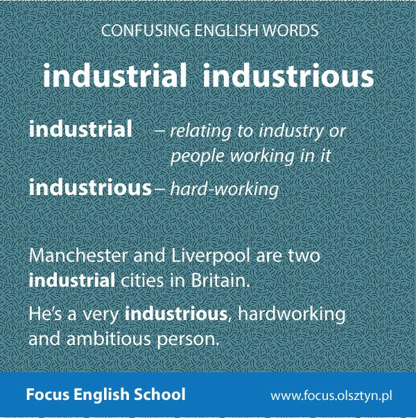 The confusing English words: industrial, industrious