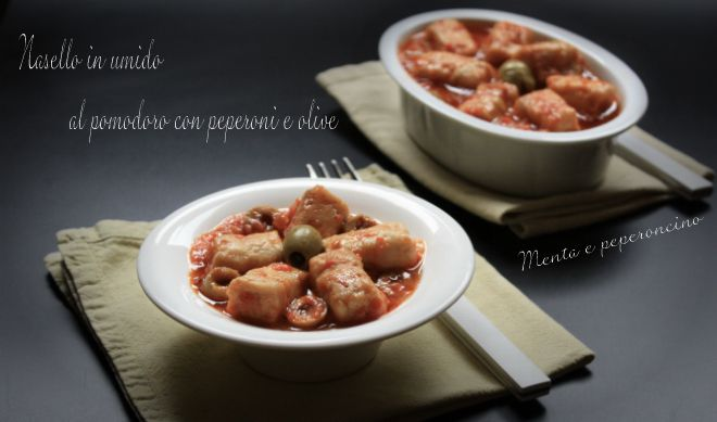 Nasello in umido al pomodoro con peperoni e olive