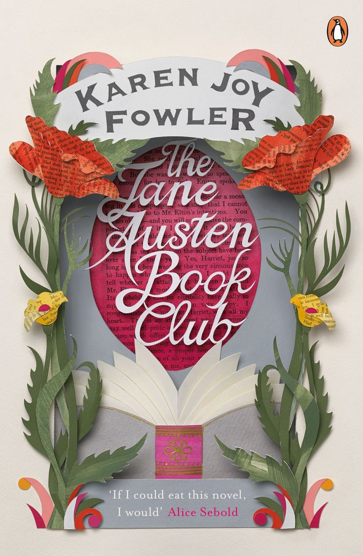 The Jane Austen Book Club by Karen Joy Fowler - just one of the gorgeous, craft-inspired covers from our Penguin By Hand series.