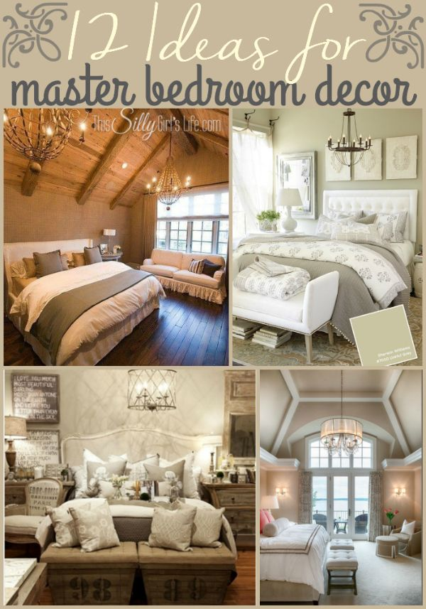 12 Ideas for Master Bedroom Decor, get inspired with these beautiful master bedroom decor ideas! - ThisSillyGirlsLife.com
