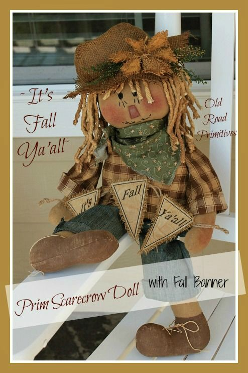 ***NEW*** It's Fall Ya'all Prim Scarecrow Doll Pattern-Primitive Fall Scarecrow Pattern,Scarecrow Pattern,ePattenr,Fall,Old Road Primitives,