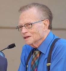 Larry King      Born	Lawrence Harvey Zeiger  November 19, 1933 (age 78)  Brooklyn, New York City, U.S.