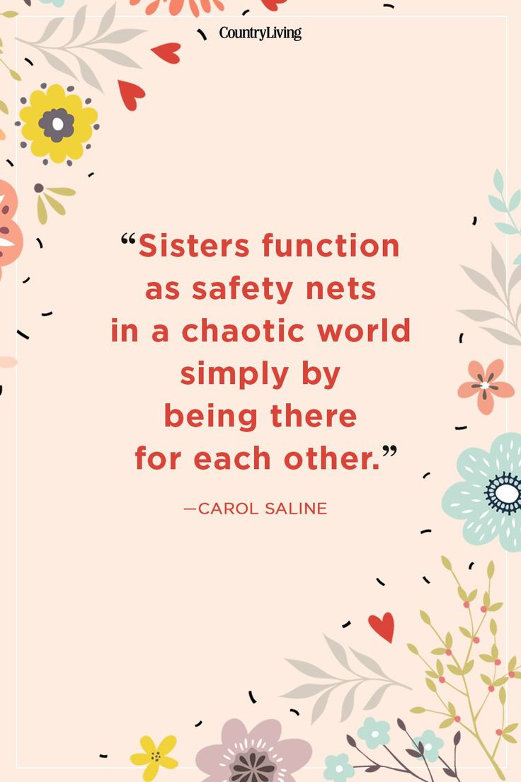 Images Of Sisters With Quotes: 20 Quotes That Describe The Bond Between Sisters