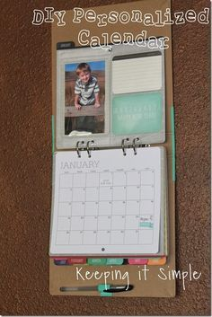 Keeping it Simple: DIY personalized calendar.