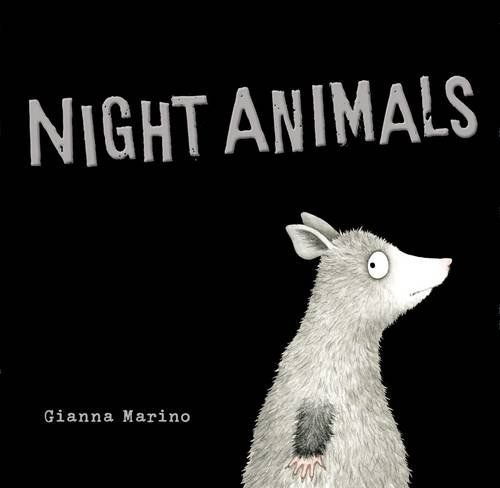 MOCK CALDECOTT FALL 2015: Night Animals,  illustrated by Gianna Marino - MAIN Juvenile PZ7.M3387 Ni 2015 - check availability @ https://library.ashland.edu/search/i?SEARCH=9780451469540