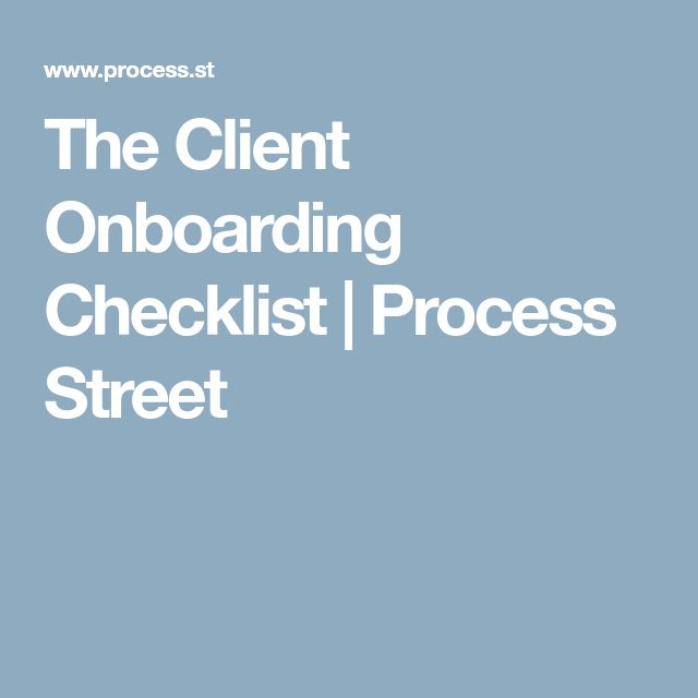 The Client Onboarding Checklist | Process Street