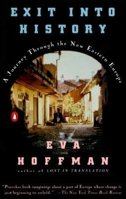 Exit into History by Eva Hoffman | PenguinRandomHouse.com  Amazing book I had to share from Penguin Random House