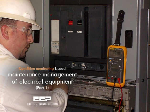 Maintenance Management Of Electrical Equipment (Condition Monitoring Based)