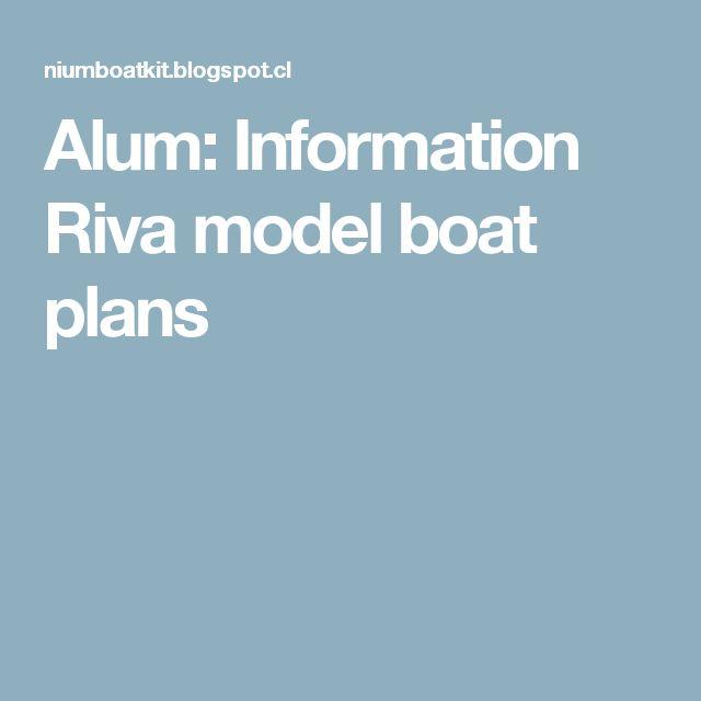 Alum: Information Riva model boat plans