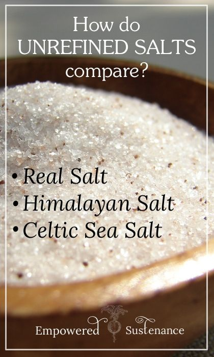What you need to know about Real Salt vs. Himalayan Salt vs. Celtic Sea Salt