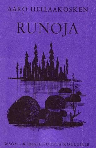 Aaro Hellaakosken Runoja (Poems by Aaro Hellaakoski) * http://en.wikipedia.org/wiki/Aaro_Hellaakoski
